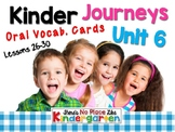 JOURNEYS : Kinder Oral Language Unit 6: Lessons 26-30
