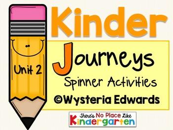 Kinder JOURNEYS Unit 2 Spinner Activities