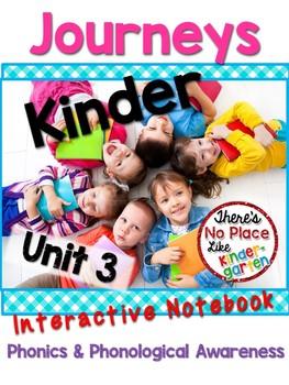 Kinder JOURNEYS Unit 3 Phonics Interactive Notebook
