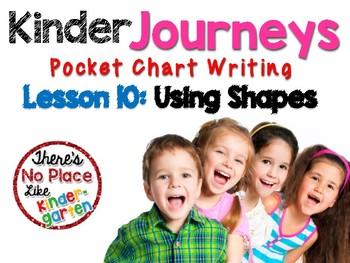 Journeys: Kindergarten Lesson 10: Pocket Chart Writing Activity