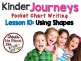 Kinder Journeys Lesson 10: Pocket Chart Writing Activity