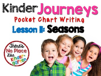 Journeys: Kinder Lesson 11: Pocket Chart Writing Activities