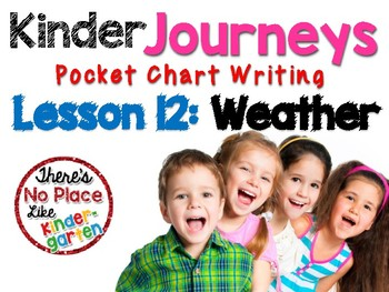 Journeys: Kinder Lesson 12: Pocket Chart Writing Activities