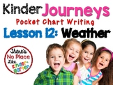 Kinder Journeys Lesson 12: Pocket Chart Writing Activities