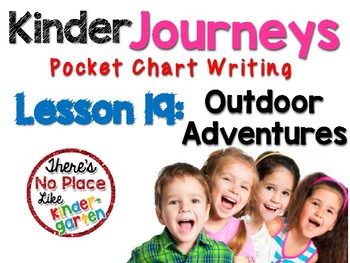 Kinder Journeys Lesson 19: Pocket Chart Writing Activities