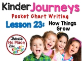 Journeys : Kindergarten Lesson 23: Pocket Chart Writing Activity