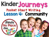 Kinder Journeys Lesson 4: Pocket Chart Writing Activity