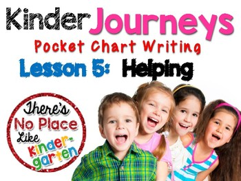 Kinder Journeys Lesson 5: Pocket Chart Writing Activity