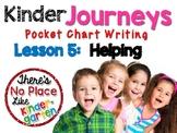 Kinder Journeys Lesson 5: Pocket Chart Writing Activity