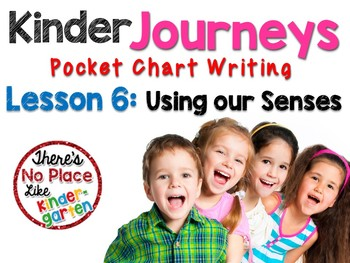Journeys: Kinder Lesson 6: Pocket Chart Writing Activity
