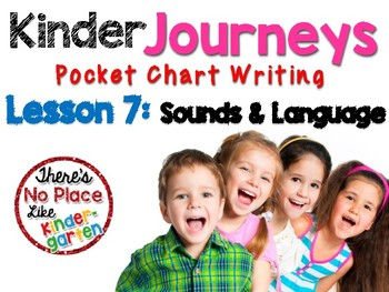 Kinder Journeys Lesson 7: Pocket Chart Writing Activity