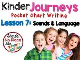 Journeys: Kindergarten Lesson 7: Pocket Chart Writing Activity