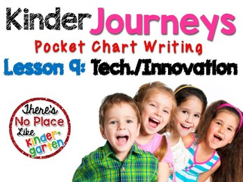 Kinder Journeys Lesson 9: Pocket Chart Writing Activity