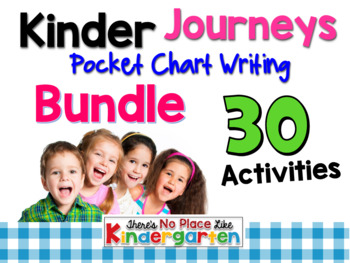 Journeys: Kindergarten Pocket Chart Writing BUNDLE