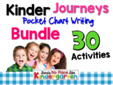 Journeys: Kindergarten Pocket Chart Writing BUNDLE