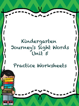 Kinder Journeys Sight Words Unit 5