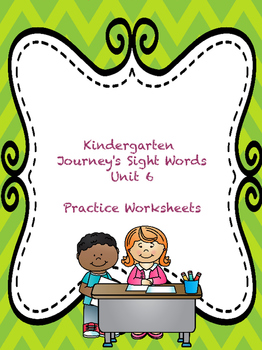 Kinder Journeys Sight Words Unit 6