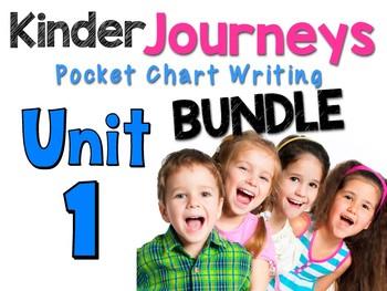 Journeys: Kinder Unit 1 Pocket Chart Writing BUNDLE