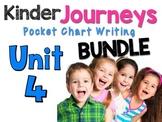 Kinder Journeys Unit 4 BUNDLE Pocket Chart Writing