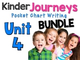 Journeys : Kindergarten Unit 4 BUNDLE Pocket Chart Writing