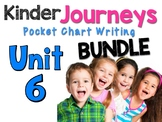 Journeys : Kindergarten Unit 6 BUNDLE Pocket Chart Writing