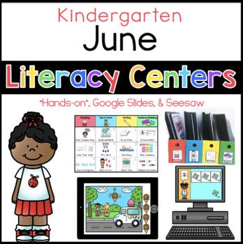 Kinder June Literacy Centers