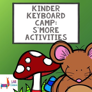 Kinder Keyboard Camp: S'more Activities