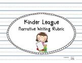 Kindergarten Narrative Writing Rubrics by Kinder League