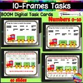 Kinder Math 10 FRAMES Activities 0-10 Digital Task Cards  BOOM Cards
