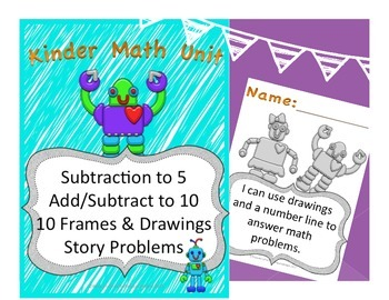 Kinder Math: Introduce Subtraction, Subtract and Add within 10, Story Problems