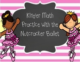 Kinder Math Practice With The Nutcracker Ballet