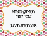 Kinder Math TEKS I can Statements