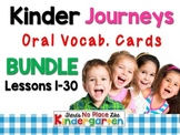 Journeys: Kinder Oral Language Vocabulary Cards BUNDLE Les