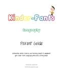 Kinder-Pants Geography Parent (Teacher) Guide
