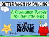"Kinder Pre-K Graduation Song ""Better When I'm Dancing"" parody MP3 Peanuts movie"
