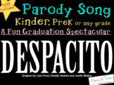 "Kinder Pre-K Graduation Song ""DESPACITO"" parody MP3 lyrics"