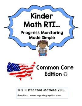 Kinder Progress Monitoring Pack:  Common Core Edition