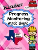 Kinder Progress Monitoring Pack:  TX Edition