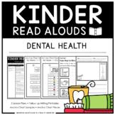 Kinder Read Alouds - Dental Health -