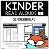 Kinder Read Alouds - Gingerbread -