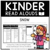Kinder Read Alouds - Snow -