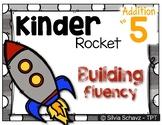 Kinder Rocket - A system to develop fluency to 5 in kindergarten (Addition)