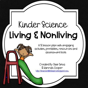 Kinder Science: Living and Nonliving