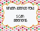 Kinder Science TEKS I can Statements