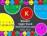 Kinder Sight Word Sentences with Visuals