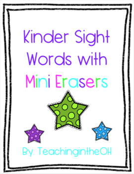 Kinder Sight Words with Mini Erasers