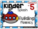 Kinder Splash - A system to develop Subtraction fluency to 5 in kindergarten