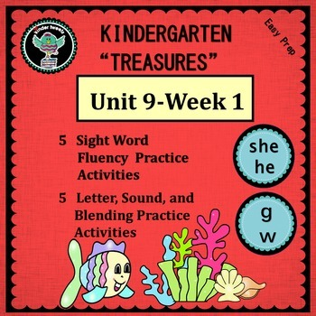 Kindergarten Treasures  Unit 9 Week 1   Words she he   Phonics g w