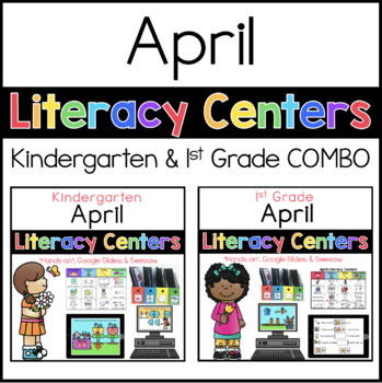 Kinder and 1st Grade April Literacy Centers