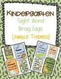 Kinder sight word brag tags (Jungle Themed)